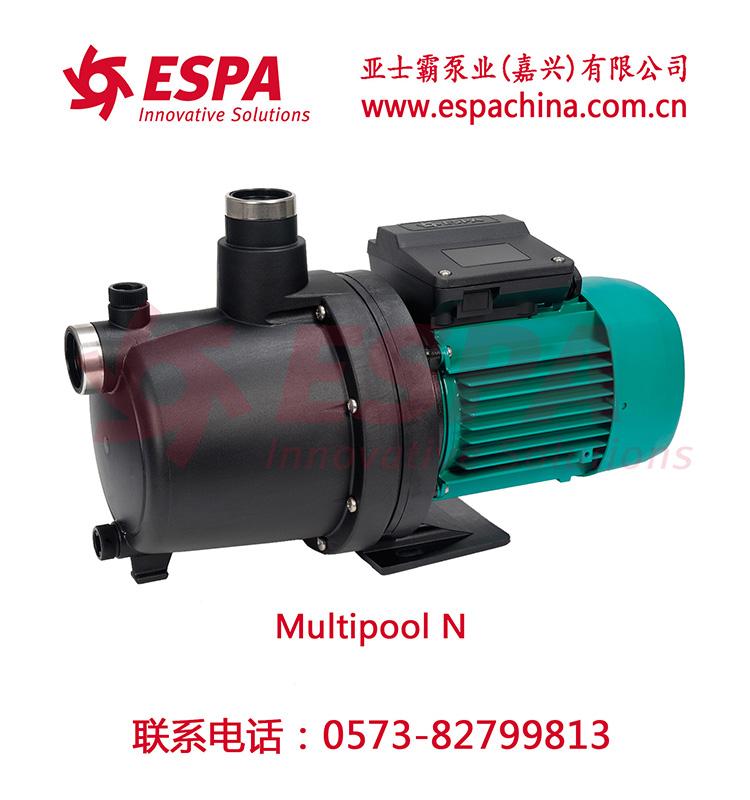 西班牙亚士霸ESPA泳池泵增压泵Multipool N
